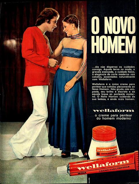 Creme para pentear masculino em anúncio veiculado em 1973: o novo homem, por Wellaform.