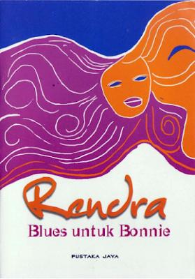 """Blues untuk Bonnie Karya W.S. Renda"""