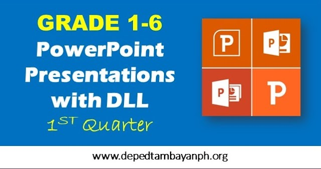 First Quarter PowerPoint Presentations with DLL (Grade 1 to 6)