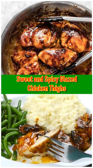 Sweet and Spicy Glazed Chicken Thighs
