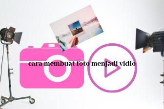Cara membuat foto menjadi vidio dengan Biugo