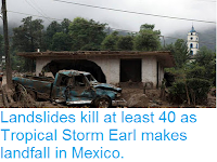 http://sciencythoughts.blogspot.co.uk/2016/08/landslides-kill-at-least-40-as-tropical.html
