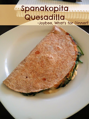 Spanakopita Quesadilla:  A fusion of Mexican and Greek cuisines.  Spinach, feta, and mozzarella packed into a whole wheat tortilla and fried.