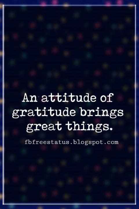 Inspiring Thanksgiving Quotes, An attitude of gratitude brings great things. - Yogi Bhajan