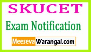 SKUCET 2017 (SKU PGCET) Notification Admission Exam Dates Halltickets Results