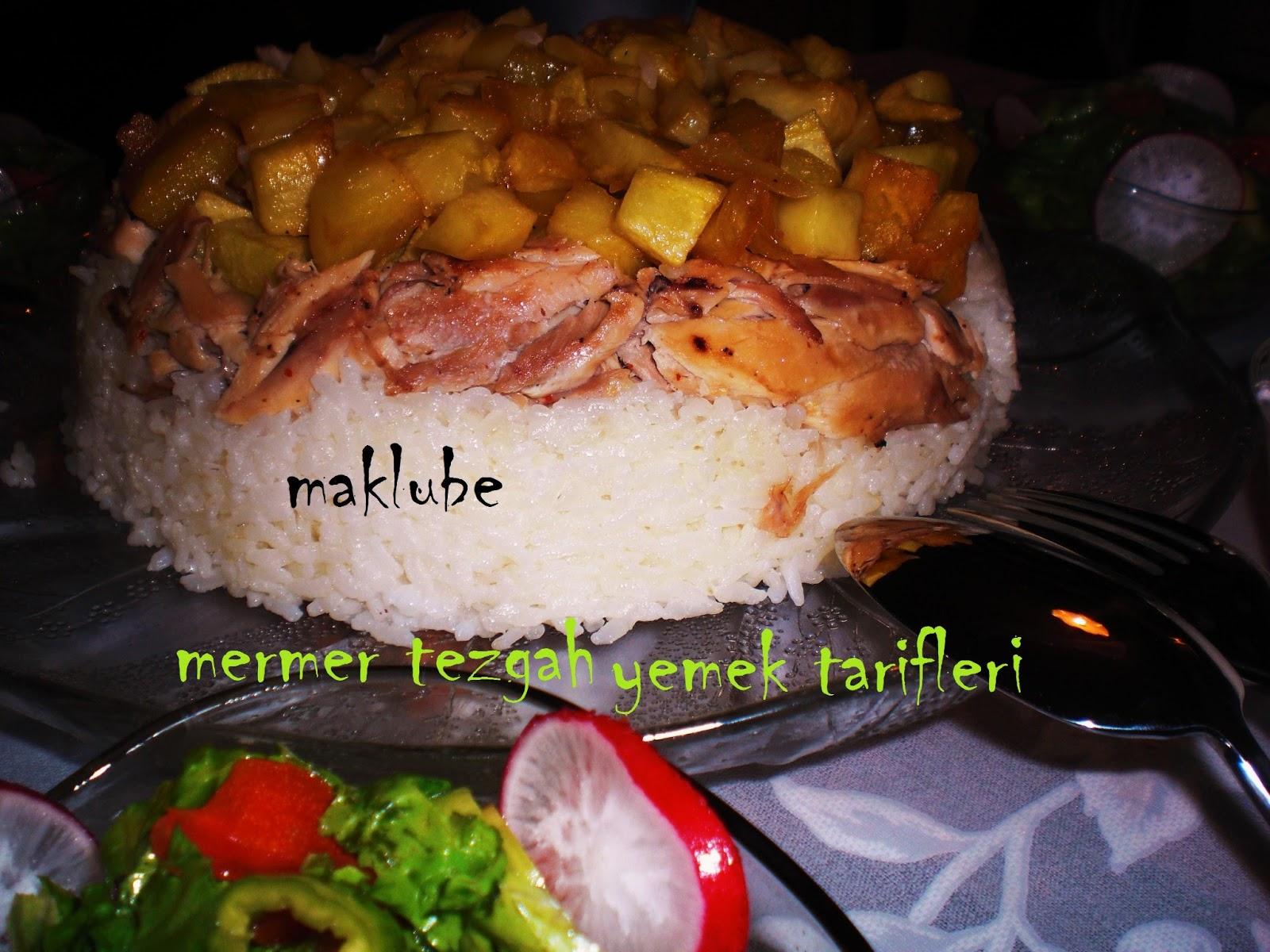 Maklube Tarifi – Tavuklu Tarifler