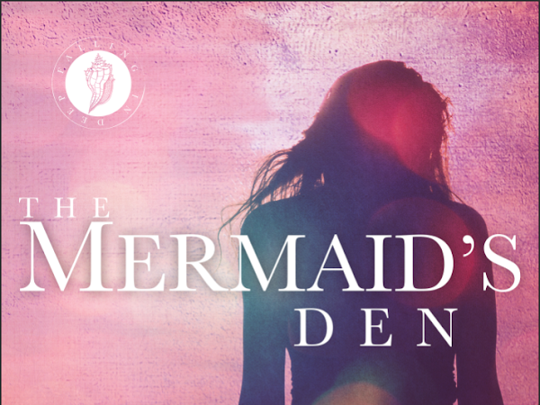 The Mermaid's Den by Ella Malone Now Available!