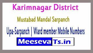 Mustabad Mandal Sarpanch | Upa-Sarpanch | Ward member Mobile Numbers List Karimnagar District in Telangana State