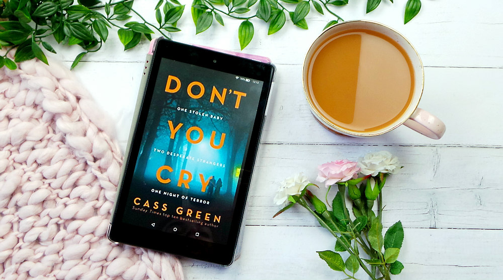 Don't You Cry by Cass Green