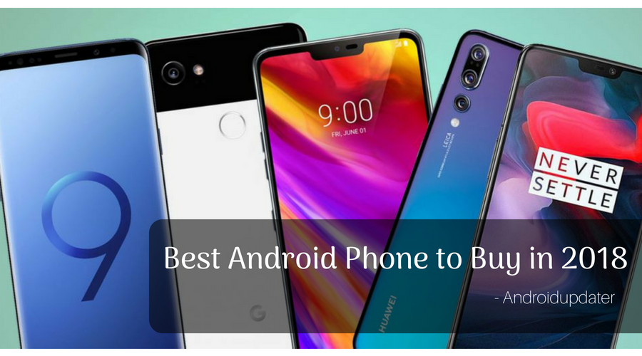 Best Android Phones to Buy in 2018 banner