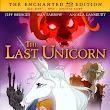 The Last Unicorn: The Enchanted Edition ~ June 9, 2015