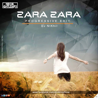 Zara+Zara+(Proggressive+Edit)+-+DJ+NIKhil