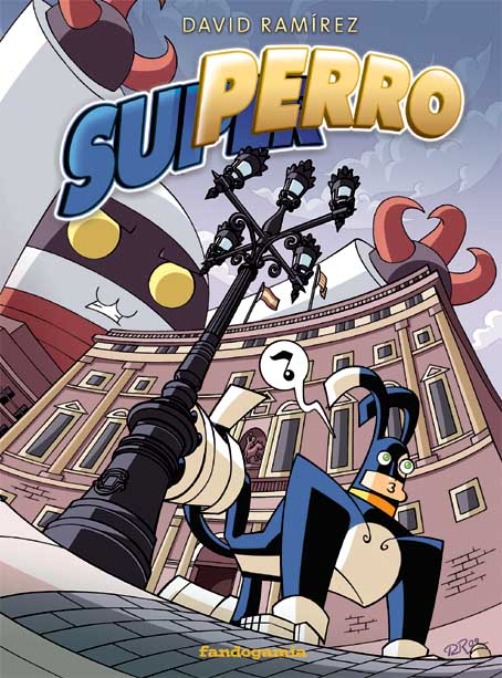 Portada Superro David Ramírez
