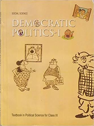 CLASS 9:-DEMOCRATIC POLITICS BY NCERT