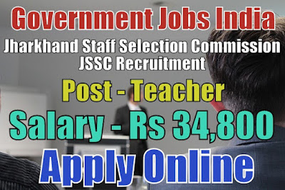 Jharkhand Staff Selection Commission JSSC Recruitment 2018