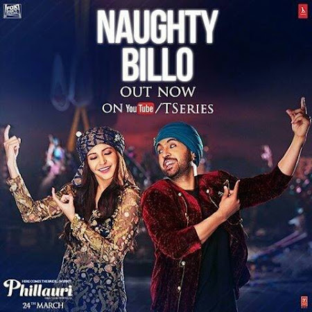 Naughty Billo - Phillauri (2017)