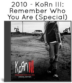 2010 - Korn III Remember Who You Are [Special Edition, Germany, Roadrunner Records, RR 7757-5]