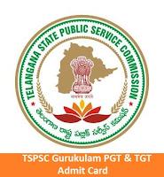 TSPSC Gurukulam PGT & TGT Admit Card