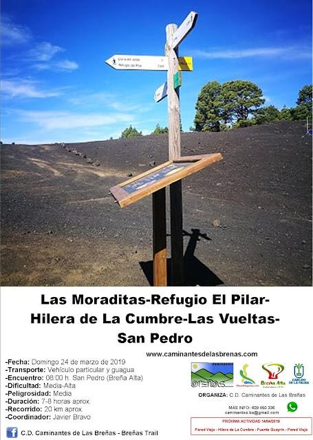 Caminantes de Las Breñas, Ruta: Domingo 24 de Marzo: Las Moraditas - Refugio El Pilar - Hilera de La Cumbre - Las Vueltas - San Pedro