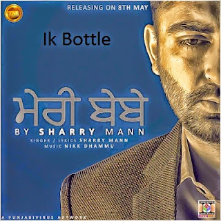ik-bottle-mp3-download-lyrics-hd-video-sharry-maan-yaar-anmule.