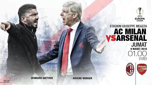 Prediksi AC Milan Vs Arsenal, Jumat 09 Maret 2018 Pukul 01.00 WIB @ SCTV