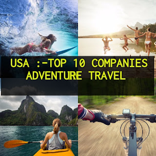 Top 10 Adventure Travel Companies In USA