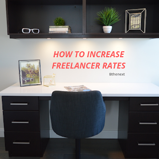 HOW TO INCREASE FREELANCER RATES