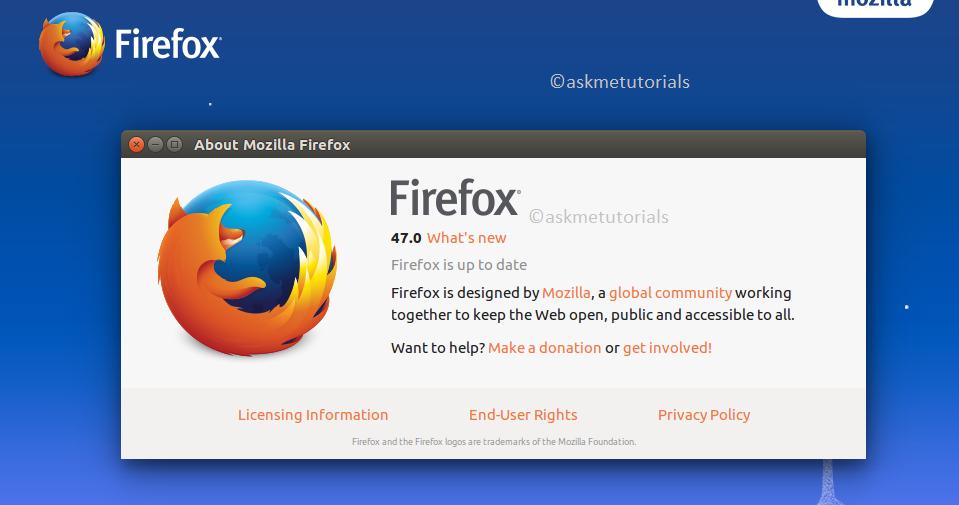 Install Firefox 47 On Ubuntu 16 04 / 14 04 LTS / LinuxMint