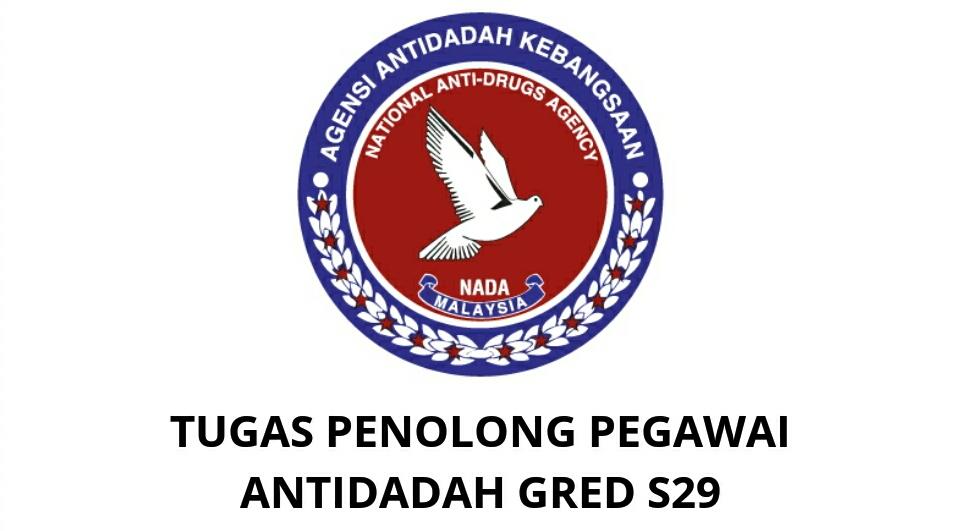 Gaji Kelayakan Tugas Penolong Pegawai Antidadah Gred S29 Spa