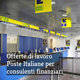 offerte di lavoro poste italiane per consulenti finanziari