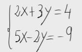 10 Sistema de ecuaciones lineales (dos ecuaciones y dos incognitas)