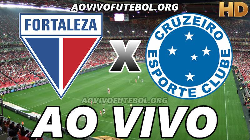Assistir Fortaleza vs Cruzeiro Ao Vivo HD