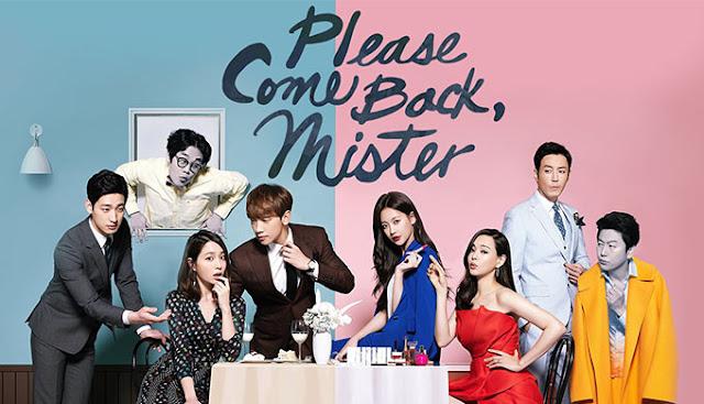 adalah seorang manusia yang sempurna dengan wajah yang tampan Download Drama Korea Please Come Back, Mister Subtitle Indonesia