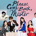 Drama Korea Please Come Back, Mister Subtitle Indonesia [Episode 1 - 16 : Complete]