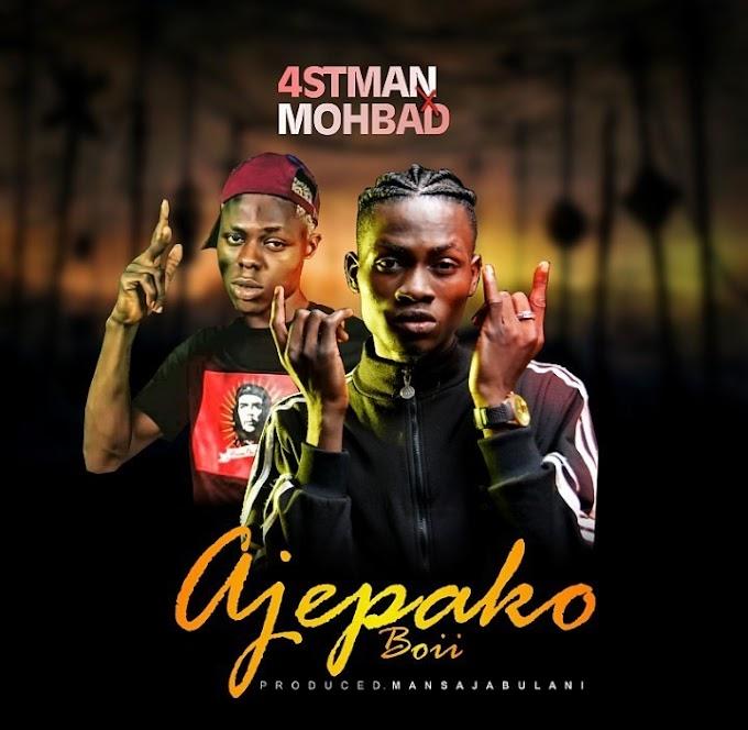 DOWNLOAD MUSIC: 4stman Ft Mohbad – Ajepako Boii
