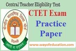 Practice Paper For CTET Exam