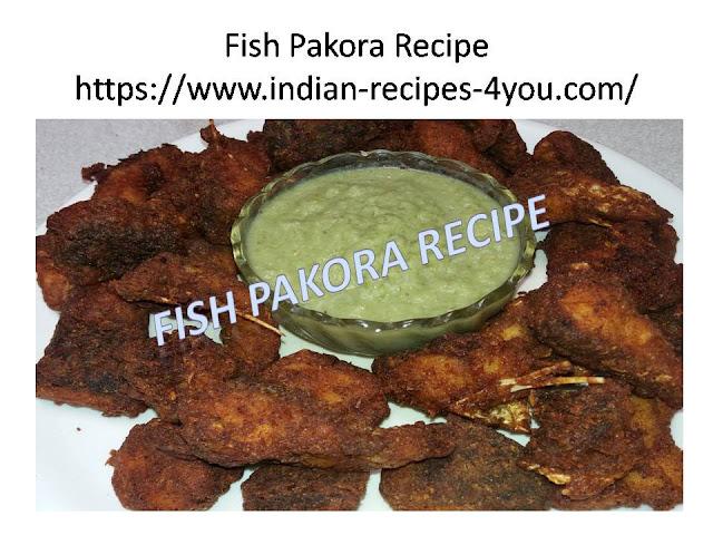 https://www.indian-recipes-4you.com/2018/05/fish-pakora-recipe.html