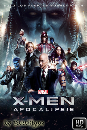 X-Men: Apocalipsis [2016] [Latino-Ingles] HD 1080P [Google Drive] GloboTV