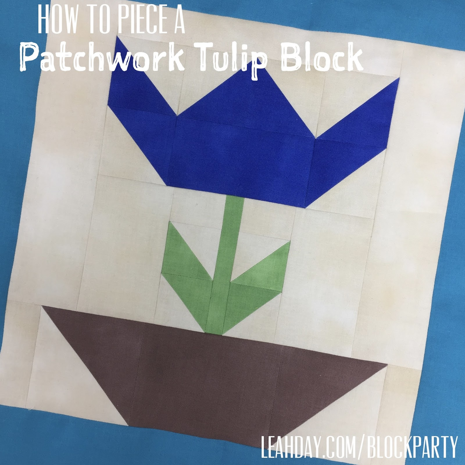 The Free Motion Quilting Project How To Piece A Patchwork Tulip