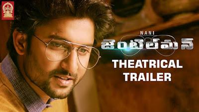 Watch Nani's Gentleman Telugu Movie Official Trailer