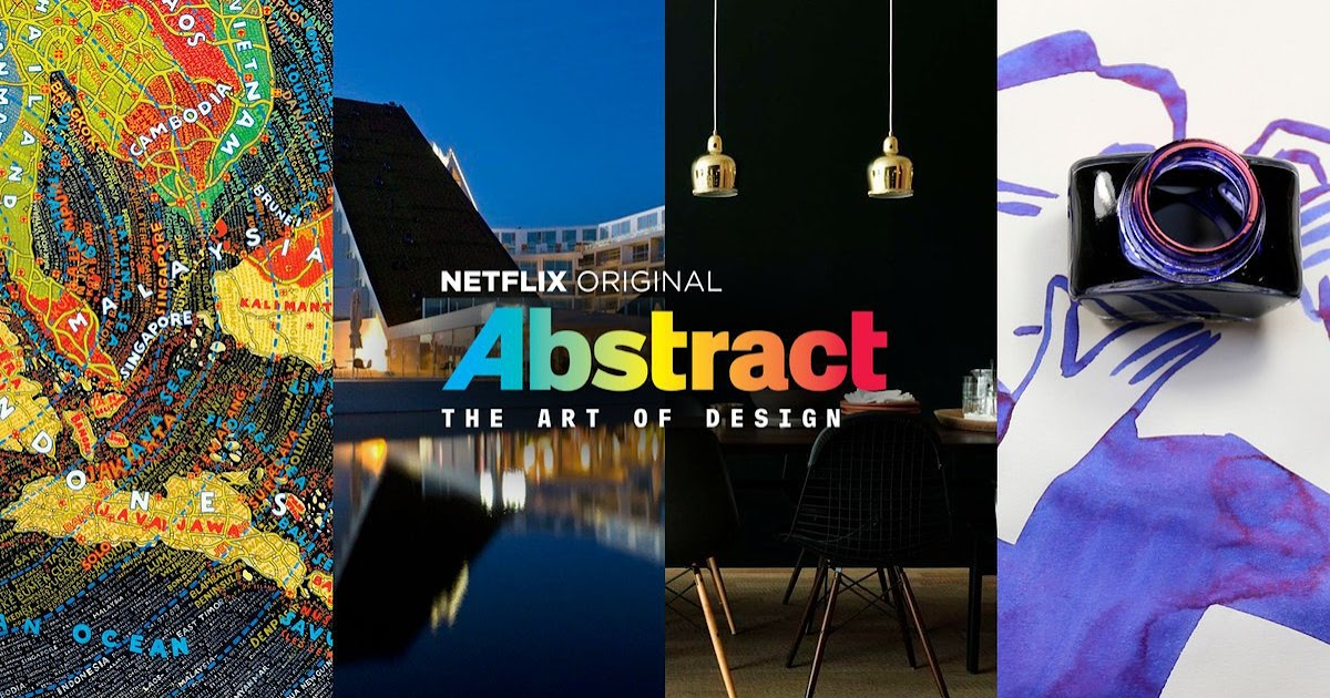 netflix abstract Netflix's latest documentary series, abstract: the art of design, explores the artistic minds and creative processes of the world's top designers in fashion, art, cars and more it includes prominent figures with jobs you expect to see highlighted in a series about design, like architect bjarke.