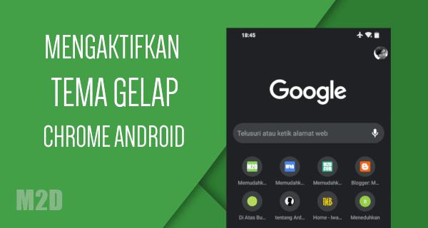 Mengaktifkan Dark Mode di Chrome Android