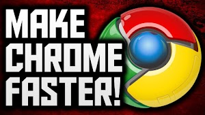 How To Make Google Chrome Browser Really Fast 2018