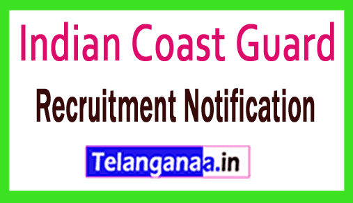 Indian Coast Guard Recruitment Notification