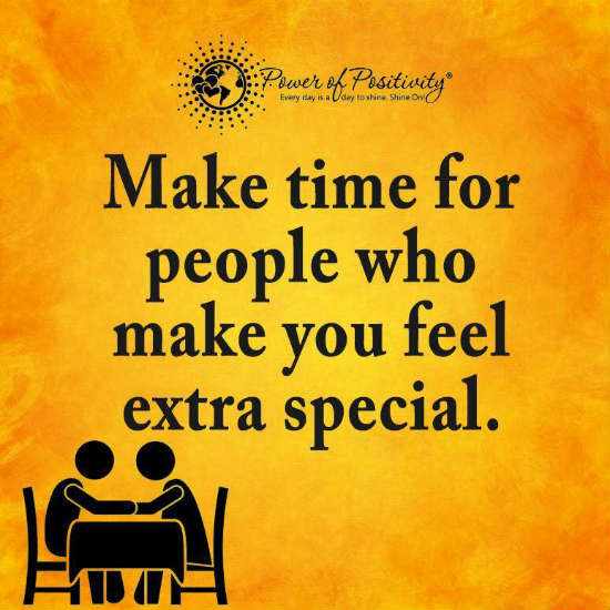 Make Time For People Who Make You Feel Extra Special Quote 101