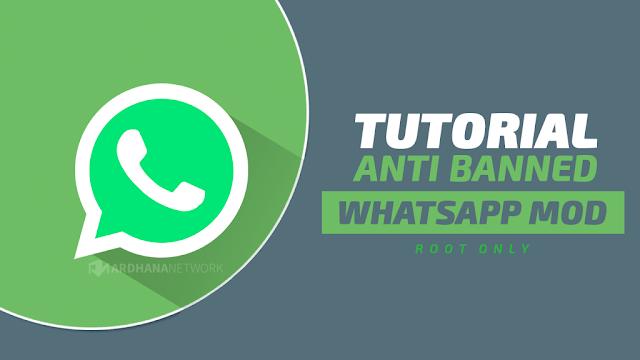Tutorial Anti Banned Untuk Pengguna Whatsapp MOD (ROOT Only)