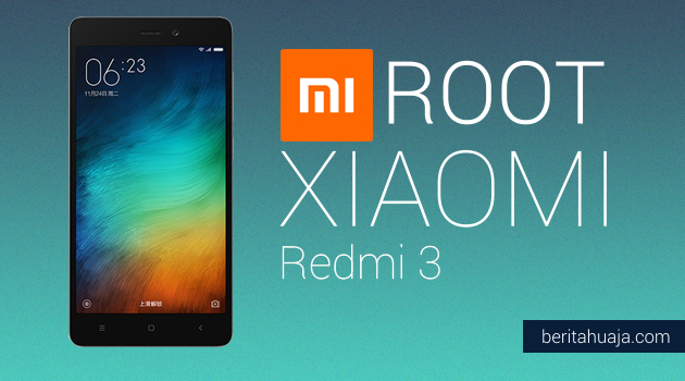 How To Root Xiaomi Redmi 3 And Install TWRP Recovery