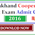 Uttrakhand Cooperative Bank Exam Admit Card 2016