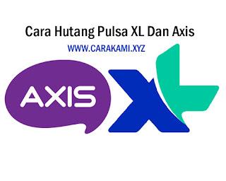 cara hutang pulsa axis 2017