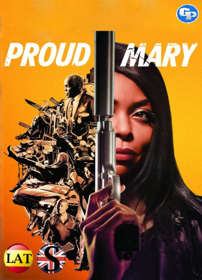 Proud Mary (2018) HD 720P LATINO/INGLES